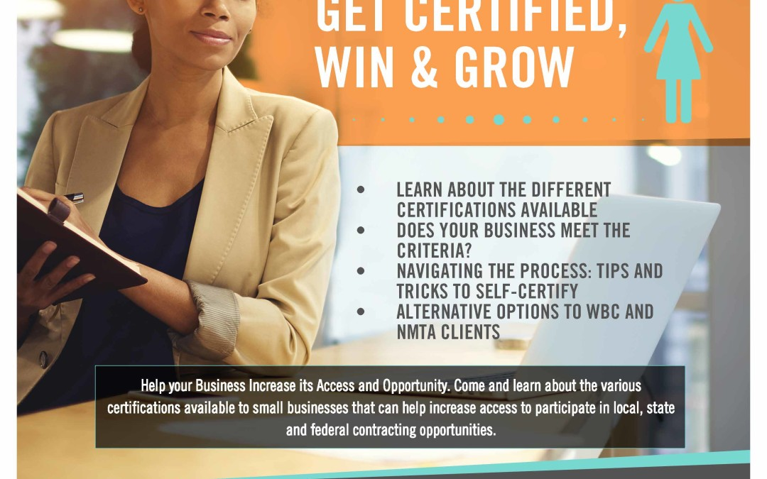Certify your business as Women-Owned – Certify, Win & Grow
